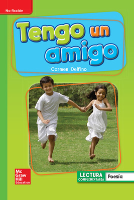 Lectura Maravillas Leveled Reader Tengo un amigo: Beyond Unit 1 Week 4 Grade 1