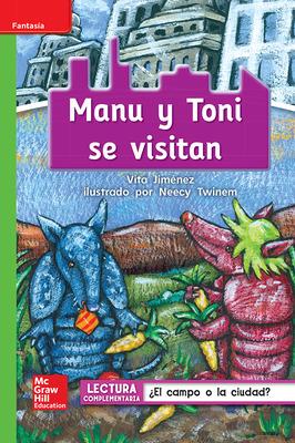 Lectura Maravillas Leveled Reader Manu y Toni se visitan: Beyond Unit 2 Week 2 Grade 1