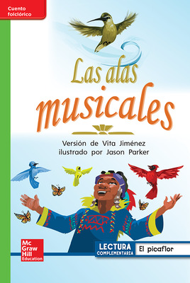 Lectura Maravillas Leveled Reader Las alas musicales: Beyond Unit 4 Week 1 Grade 1