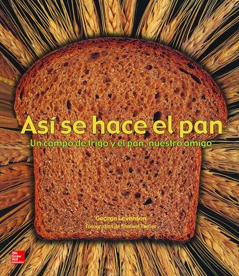 Lectura Maravillas Literature Big Book: Así se hace el pan Grade K