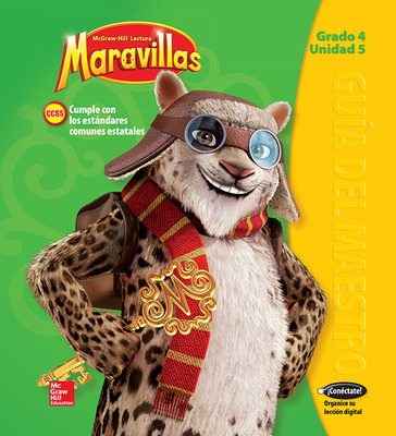 Lectura Maravillas, Grade 4, Teachers Edition Volume 5