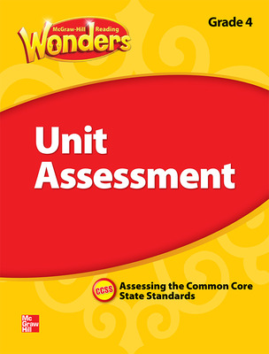 Reading Wonders, Grade 4, Unit Assessment