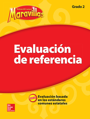 Lectura Maravillas, Benchmark Assessment