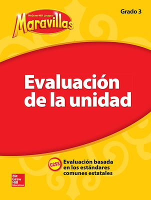 Lectura Maravillas, Grade 3, Unit Assessment