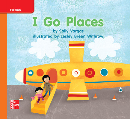 Reading Wonders, Grade K, Leveled Reader I Go Places, Approaching, Unit 8, 6-Pack