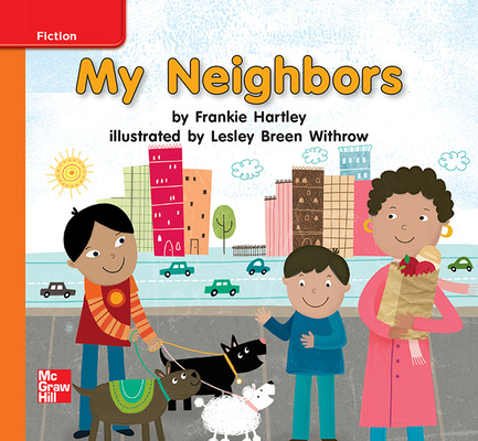 Reading Wonders, Grade K, Leveled Reader My Neighbors, Approaching, Unit 4, 6-Pack