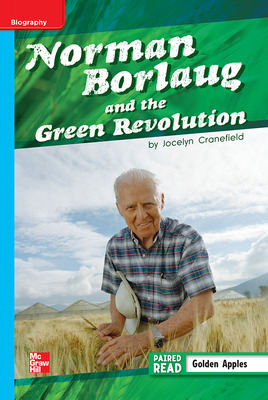Reading Wonders, Grade 5, Leveled Reader Norman Borlaug and the Green Revolution, Approaching, Unit 2, 6-Pack