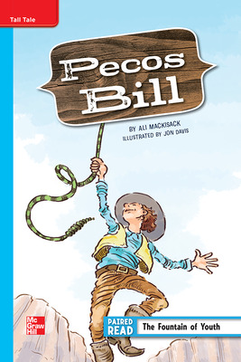 Reading Wonders, Grade 5, Leveled Reader Pecos Bill, ELL, Unit 4, 6-Pack