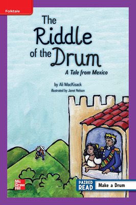Reading Wonders, Grade 5, Leveled Reader The Riddle of the Drum: A Tale from Mexico, On Level, Unit 2, 6-Pack