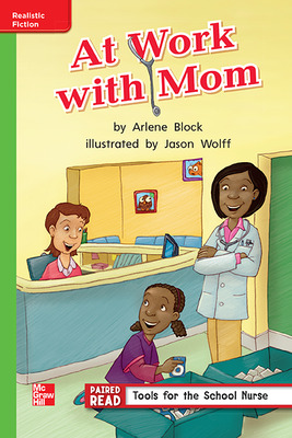 Reading Wonders, Grade 1, Leveled Reader At Work with Mom, Beyond, Unit 2, 6-Pack