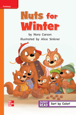 Reading Wonders, Grade 1, Leveled Reader Nuts for Winter, Approaching, Unit 5, 6-Pack