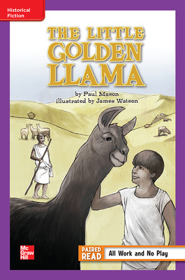Reading Wonders, Grade 6, Leveled Reader The Little Golden Llama, ELL, Unit 2, 6-Pack