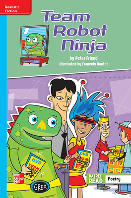 Reading Wonders, Grade 6, Leveled Reader Team Robot Ninja, On Level, Unit 4, 6-Pack