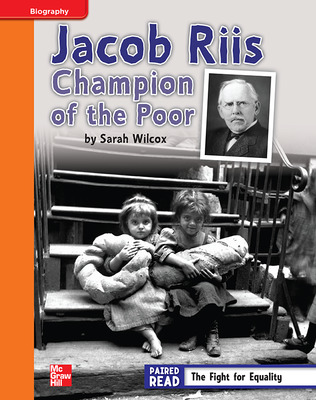 Reading Wonders, Grade 4, Leveled Reader Jacob Riis: Champion of the Poor, Approaching, Unit 3, 6-Pack