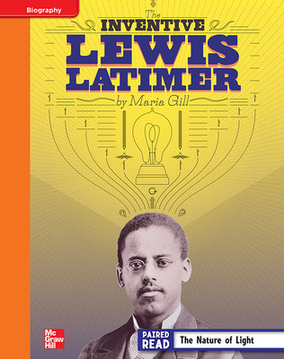 Reading Wonders, Grade 4, Leveled Reader Inventive Lewis Latimer, Approaching, Unit 5, 6-Pack