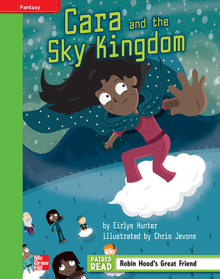 Reading Wonders, Grade 4, Leveled Reader Cara and the Sky Kingdom, Beyond, Unit 3, 6-Pack