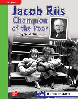 Reading Wonders, Grade 4, Leveled Reader Jacob Riis: Champion of the Poor, Beyond, Unit 3, 6-Pack