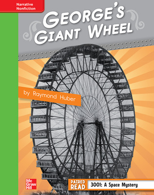 Reading Wonders, Grade 4, Leveled Reader George's Giant Wheel, Beyond, Unit 1, 6-Pack