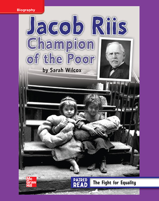 Reading Wonders, Grade 4, Leveled Reader Jacob Riis: Champion of the Poor, ELL, Unit 3, 6-Pack