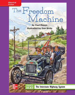 Reading Wonders, Grade 4, Leveled Reader The Freedom Machine, ELL, Unit 4, 6-Pack