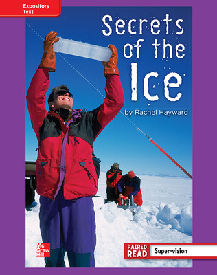 Reading Wonders, Grade 4, Leveled Reader Secrets of the Ice, ELL, Unit 5, 6-Pack