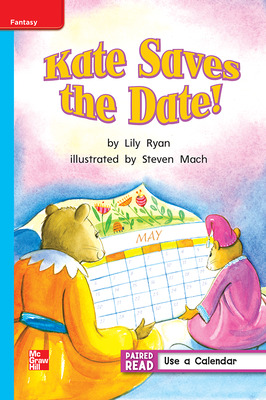 Reading Wonders, Grade 1, Leveled Reader Kate Saves the Date!, On Level, Unit 3, 6-Pack