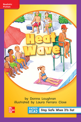 Reading Wonders, Grade 1, Leveled Reader Heat Wave, On Level, Unit 6, 6-Pack