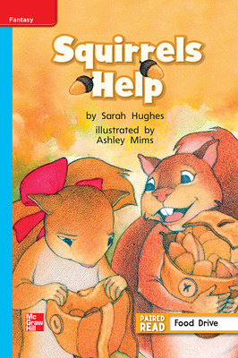 Reading Wonders, Grade 1, Leveled Reader Squirrels Help, On Level, Unit 2, 6-Pack