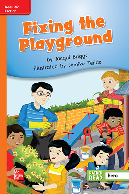 Reading Wonders, Grade 2, Leveled Reader Fixing the Playground, Approaching, Unit 5, 6-Pack