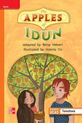 Reading Wonders, Grade 2, Leveled Reader The Apples of Idun, Approaching, Unit 6, 6-Pack