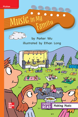 Reading Wonders, Grade 2, Leveled Reader Music in My Family, Approaching, Unit 1, 6-Pack