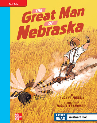 Reading Wonders, Grade 4, Leveled Reader The Great Man of Nebraska, On Level, Unit 5, 6-Pack