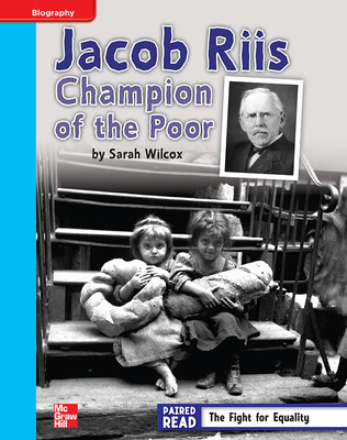 Reading Wonders, Grade 4, Leveled Reader Jacob Riis: Champion of the Poor, On Level, Unit 3, 6-Pack
