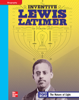 Reading Wonders, Grade 4, Leveled Reader Inventive Lewis Latimer, On Level, Unit 5, 6-Pack