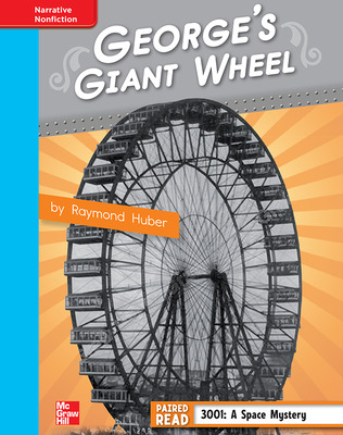 Reading Wonders, Grade 4, Leveled Reader George's Giant Wheel, On Level, Unit 1, 6-Pack