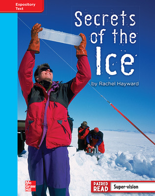 Reading Wonders, Grade 4, Leveled Reader Secrets of the Ice, On Level, Unit 5, 6-Pack