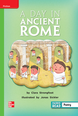 Reading Wonders, Grade 2, Leveled Reader A Day in Ancient Rome, Beyond, Unit 6, 6-Pack