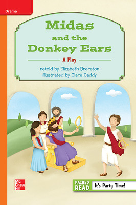 Reading Wonders, Grade 3, Leveled Reader Midas and the Donkey Ears: A Play, Approaching, Unit 6, 6-Pack