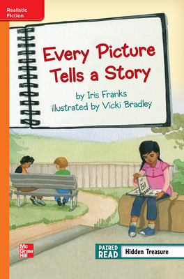 Reading Wonders, Grade 3, Leveled Reader Every Picture Tells a Story, Approaching, Unit 4, 6-Pack