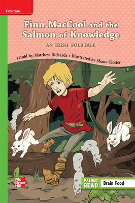 Reading Wonders, Grade 3, Leveled Reader Finn MacCool  and the Salmon of Knowledge: An Irish Folktale, Beyond, Unit 4, 6-Pack