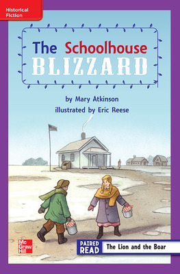Reading Wonders, Grade 3, Leveled Reader The Schoolhouse Blizzard, ELL, Unit 6, 6-Pack