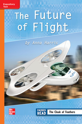 Reading Wonders, Grade 3, Leveled Reader The Future of Flight, ELL, Unit 4, 6-Pack