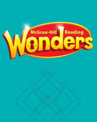 Reading Wonders, Grade 2, Balanced Literacy Guide Volume 2