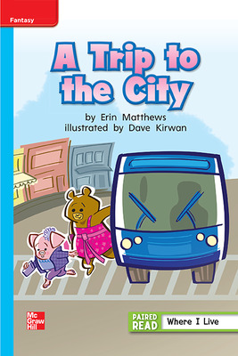 Reading Wonders, Grade 1, Leveled Reader A Trip to the City, ELL, Unit 1, 6-Pack