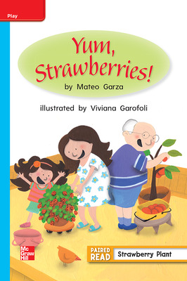 Reading Wonders, Grade 1, Leveled Reader Yum, Strawberries!, ELL, Unit 3, 6-Pack