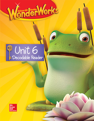 Reading WonderWorks Decodable Reader Unit 6 Grade K