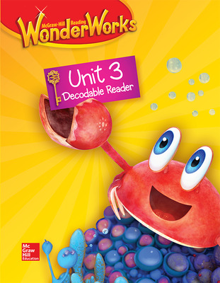 Reading WonderWorks Decodable Reader Unit 3 Grade K
