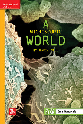 Reading WonderWorks Apprentice Microscopic World Unit 5 Week 5 Grade 6
