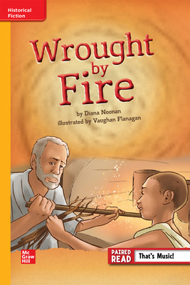 Reading WonderWorks Apprentice Wrought by Fire Unit 2 Week 4 Grade 6