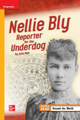 Reading WonderWorks Approaching Nellie Bly Reporter Unit 3 Week 4 Grade 4